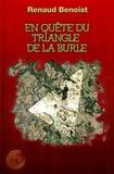 Renaud Benoist - En quête du Triangle de la Burle.