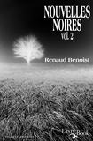 Renaud Benoist - Nouvelles Noires, vol.2.