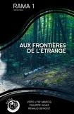 Renaud Benoist et Philippe Goaz - Rama 1 - Aux frontières de l'étrange.