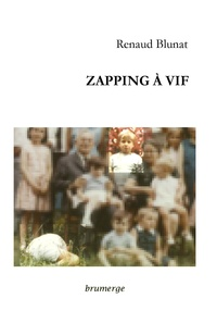 Renaud Blunat - Zapping a vif.