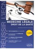Renaud Bouvet et Mariannick Le Gueut - Médecine légale - Droit de la santé.