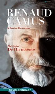 Renaud Camus - Abécédaire de l'in-nocence.