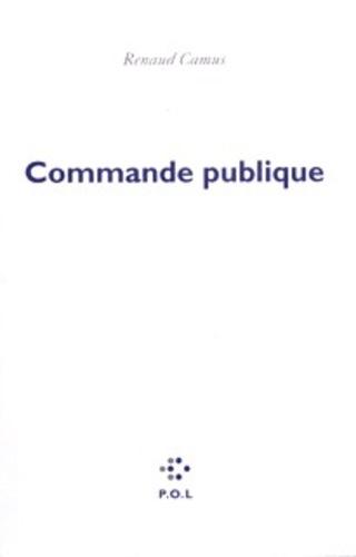 Renaud Camus - Commande publique.