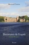 Renaud Camus - Demeures de l'esprit - Grande-Bretagne Tome 1.