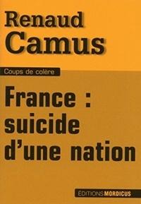 Renaud Camus - France : suicide d'une nation.