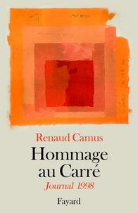 Renaud Camus - Hommage au Carré - Journal 1998.