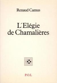 Renaud Camus - L'élégie de Chamalières - Die Fluten der Herkunft.