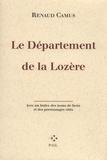 Renaud Camus - Le Département de la Lozère.