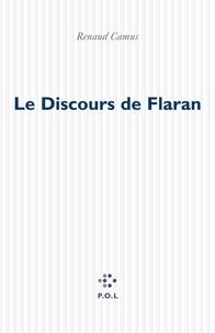 Renaud Camus - Le discours de Flaran - Sur l'art contemporain en général, et sur la collection de Plieux en particulier.