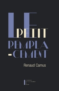 Renaud Camus - Le petit remplacement.
