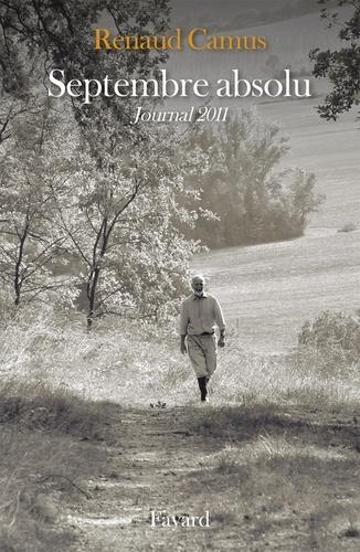 Septembre absolu. Journal 2011