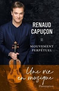Renaud Capuçon - Mouvement perpétuel.