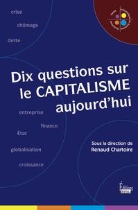 Dix questions sur le capitalisme aujourdhui.pdf
