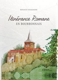 Renaud Chassagne - Itinérance romane en bourbonnais.