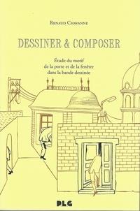 Renaud Chavanne - Dessiner & composer - Etude du motif de la porte et de la fenêtre dans la bande dessinée.