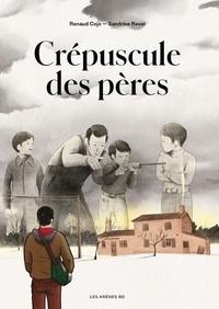 Renaud Cojo et Sandrine Revel - Crépuscule des pères.