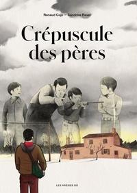 Renaud Cojo et Sandrine Revel - Le crépuscule des pères.