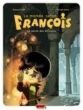 Renaud Collin et Vincent Zabus - Le monde selon François Tome 1 : Le secret des écrivains.
