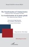 Renaud Colson et Stewart Field - Les transformations de la justice pénale - Une comparaison franco-anglaise.