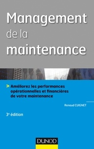 Renaud Cuignet - Management de la maintenance - 3e éd..