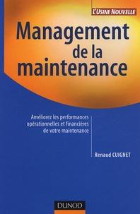 Management de la maintenance- Améliorez les performances financières de votre maintenance - Renaud Cuignet |