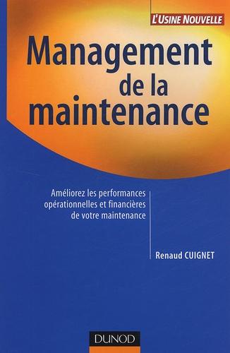 Renaud Cuignet - Management de la maintenance - Améliorez les performances financières de votre maintenance.