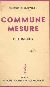 Renaud de Jouvenel - Commune mesure - Chroniques.