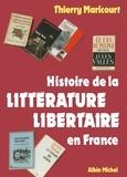 Renaud de Maricourt et  Thierry - Histoire de la littérature libertaire en France.