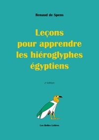 Renaud de Spens - Leçons pour apprendre les hiéroglyphes égyptiens.