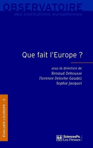 Evaluer l'Europe. Tome 2, Que fait l'Europe ?