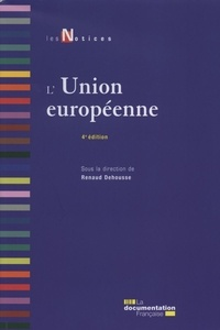 Renaud Dehousse - L'Union européenne.