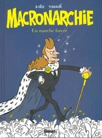 Téléchargement gratuit de livres lus en ligne Macronarchie  - En marche forcée 9782344036075 (French Edition)