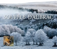 Renaud Dengreville - Souffle d'Aubrac.