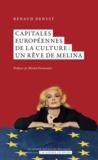 Renaud Denuit - Capitales Européennes de la culture : un rêve de Melina.