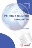 Renaud Denuit - Politique culturelle européenne.