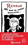 Renaud - Dès que le chant soufflera... - Toutes ses chansons.
