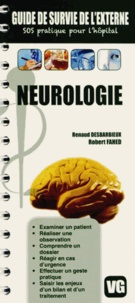 Renaud Desbarbieux et Robert Fahed - Neurologie.
