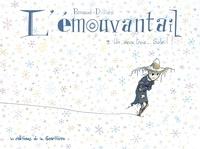Renaud Dillies - L'émouvantail Tome 3 : Un, deux, trois... soleil!.