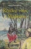 Renaud Dourges - Rendez-vous à Madinina.
