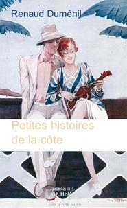 Renaud Duménil - Petites histoires de la côte.