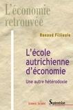Renaud Fillieule - L'école autrichienne d'économie - Une autre hétérodoxie.