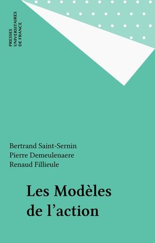 Les modèles de l'action. [journée d'étude, Paris-Sorbonne, 28 mars 1996]