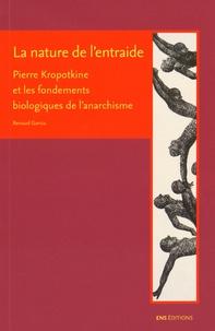 Renaud Garcia - La nature de l'entraide - Pierre Kropotkine et les fondements biologiques de l'anarchisme.