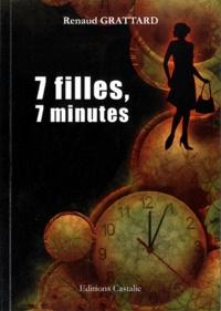 Renaud Grattard - 7 filles, 7 minutes.