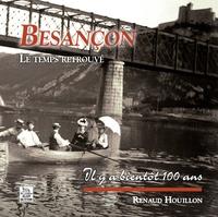 Renaud Houillon - Besançon - Le temps retrouvé.