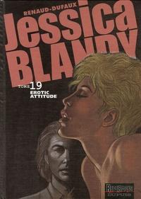 Renaud et Jean Dufaux - Jessica Blandy Tome 19 : Erotic attitude.