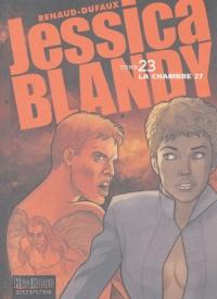 Renaud et Jean Dufaux - Jessica Blandy Tome 23 : La chambre 27.