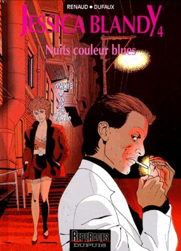 Renaud et Jean Dufaux - Jessica Blandy Tome 4 : Nuits couleur Blues.