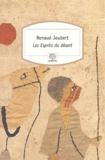 Renaud Joubert - Les esprits du désert.