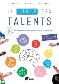 Renaud Keymeulen et Justine Henry - La ligue des talents - Enseigner avec les intelligences multiples en secondaire.